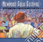 Newport folk festival cd musicale di Artisti Vari