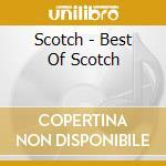 Best of scotch cd musicale di Scotch