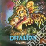 Dralion cd musicale di Cirque du soleil