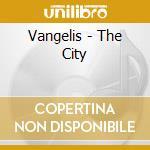 THE CITY cd musicale di VANGELIS