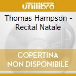 Recital natale cd musicale di Thomas Vari\hampson