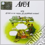 1978 (GLI DEI SE NE VANNO,...) cd musicale di AREA