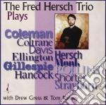 Plays - hersch fred cd musicale di The fred hersch trio