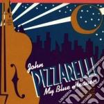 My blue heaven cd musicale di John Pizzarelli