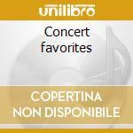 Concert favorites cd musicale di Artisti Vari