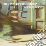 Forward motion cd musicale di The fred hersch grou