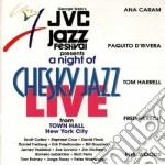 A.caram/p.de Rivera/t.harrell - A Night Of Chesky Jazz... cd musicale di Rivera/ A.caram/p.de