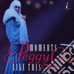 Moment like this cd musicale di Peggy Lee