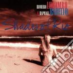 Romero Lubambo/raphael Rabello - Shades Of Rio cd musicale di Lubambo/rapha Romero