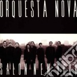 Salon new york cd musicale di Nova Orquesta