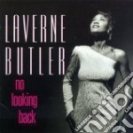 No looking back cd musicale di Laverne Butler