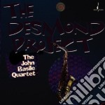The desmond project - cd musicale di The john basile quartet