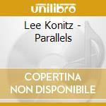 PARALLELS cd musicale di KONITZ LEE
