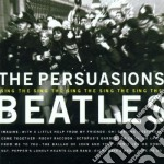 Sing the beatles - persuasions cd musicale di The Persuasions