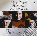 Three guitars cd musicale di Coryell/assad/abercombie