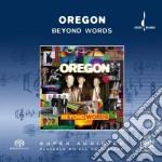 Beyond words-sacd- cd musicale di Oregon