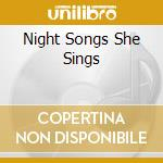 Night songs - cd musicale di Artisti Vari