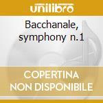Bacchanale, symphony n.1 cd musicale di Wagner / brahms