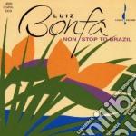 Non stop to brazil cd musicale di Bonfa' Luis