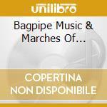 Bagpipe music and marches cd musicale di Artisti Vari