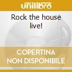 Rock the house live! cd musicale di Heart