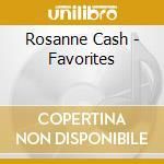 Favourites cd musicale di Rosanne Cash