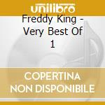 Very best of vol.1 cd musicale di Freddie King