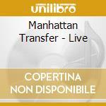 Live cd musicale di Manhattan Transfer