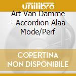 Acoordion alaa mode/perf cd musicale di Van damme ar