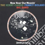 Now hear our meanin' cd musicale di Clarke kenny/francy boland big