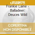 Ballader cd musicale di Frankie Laine