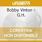 Greatest hits cd musicale di Bobby Vinton