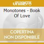 Book of love cd musicale di The Monotones