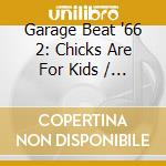 Garage beat 66 vol.2 cd musicale di Artisti Vari