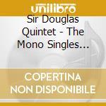 Sir Douglas Quintet - The Mono Singles 1968-'72 cd musicale di Sir douglas quintet