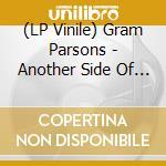 (LP VINILE) Another side of this life lp vinile di Gram parsons (lp)