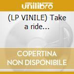 (LP VINILE) Take a ride... lp vinile di Mitch ryder & detroi