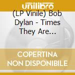 (LP VINILE) The times they are changing lp vinile di Bob Dylan