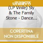(LP VINILE) Dance to the music lp vinile di Sly & the family sto