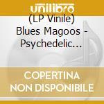 (LP VINILE) Psychedelic lollipop lp vinile di Magoos Blues