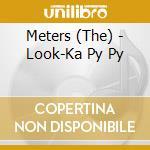 Look-ka py py cd musicale di The Meters