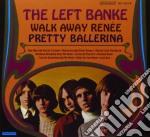 Left Blanke - Walk Away Renee/pretty cd musicale di Banke Left
