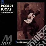 Robert Lucas - Usin' Man Blues cd musicale di Lucas Robert