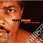 Come to the river cd musicale di Terry evans & ry coo