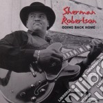 Sherman Robertson - Going Back Home cd musicale di Robertson Sherman