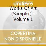 Volume 1 cd musicale di Works of art (sample