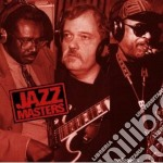B.katz/j.calderazzo/v.lewis & O. - Jazz Masters cd musicale di B.katz/j.calderazzo/v.lewis &