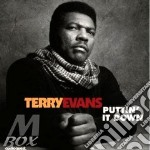 Terry Evans - Puttin' It Down cd musicale di Terry evans & ry coo