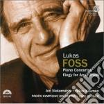 Foss Lukas - Concerto Per Pianoforte N.1, N.2, Elegyfor Anne Frank cd musicale di Lukas Foss