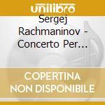 Concerto per pianoforte n.3 op.30, rapso cd musicale di Sergei Rachmaninov
